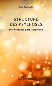 paul bercherie structures psychoses