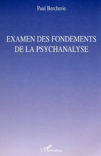 paul bercherie fondements psychanalyse