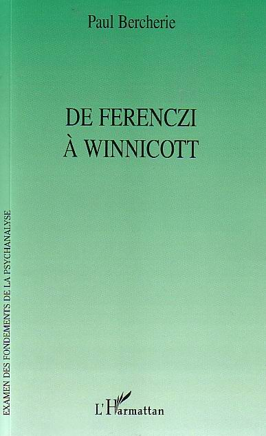 paul bercherie ferenczi winnicott