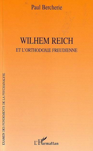 paul bercherie wilheim reich